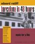 Barcelona in 48 Hours